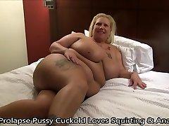 Prolapse Pussy Cuckold Loves Splashing & Rectal