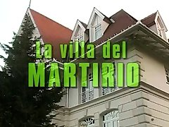 La villa del martirio